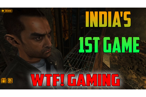 INDIA'S FIRST 3D GAME (Ghajini - WTF Gaming) - YouTube