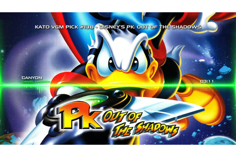 Kato VGM Pick #138: Disney's PK: Out of the Shadows ...