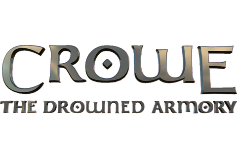 Crowe: The Drowned Armory Launching this April, New ...
