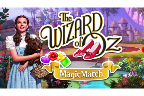 The Wizard of Oz: Magic Match - Download Now - YouTube