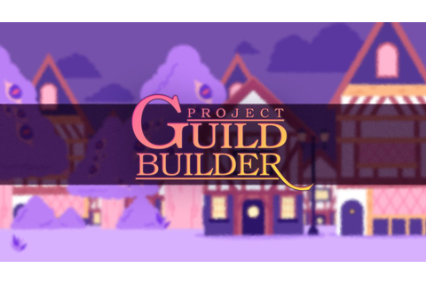 Project Guild Builder - UK Games Fund
