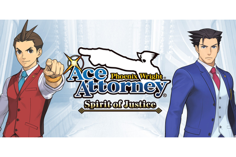 Phoenix Wright: Ace Attorney – Spirit of Justice ...