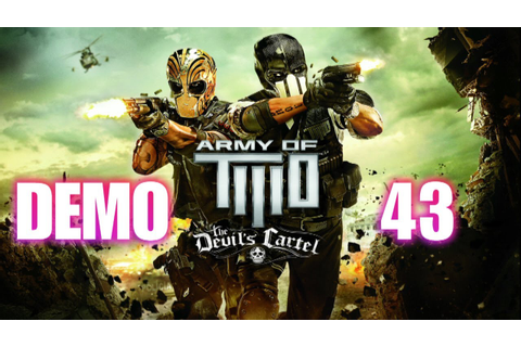 Démo 43 Army of Two: Le Cartel du diable - YouTube