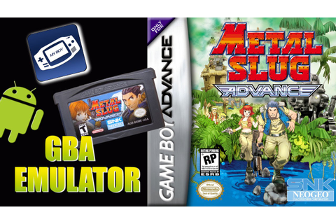 Metal Slug Advance - (GBA) Gameboy Advance on Android [My ...