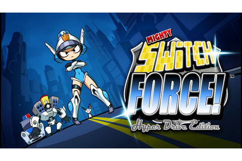Mighty Switch Force Hyper Drive Edition coming to Steam ...