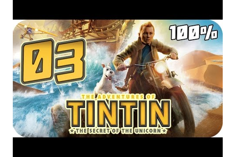 The Adventures of Tintin: The Game Walkthrough Part 3 (PS3 ...