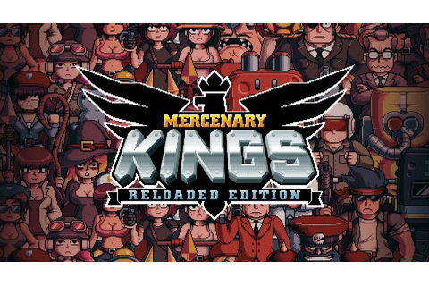 Mercenary Kings Reloaded Edition Out Now For PS Vita, PS4 ...