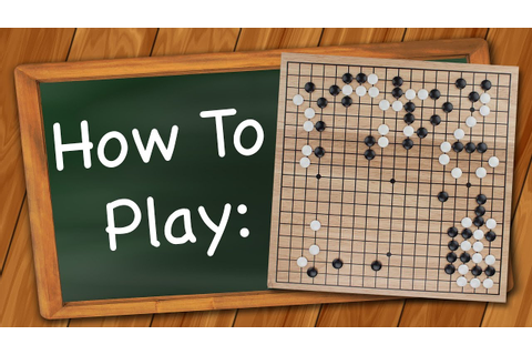 How to Play: Go - YouTube