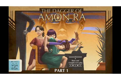 Let's Play The Dagger of Amon Ra ~ A Laura Bow Mystery ...