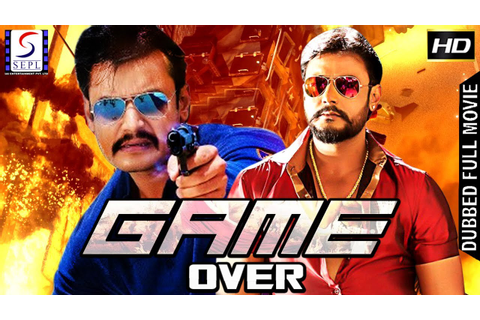 Game Over - Dubbed Hindi Movies 2017 Full Movie HD l ...