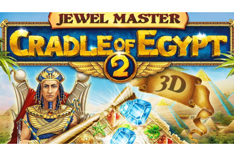 CGR Undertow - JEWEL MASTER: CRADLE OF EGYPT 2 3D review ...