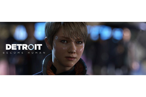 Detroit Become Human Game Guide | gamepressure.com