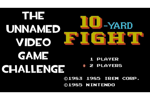 The Unnamed Video Game Challenge - 10 Yard Fight (NES ...