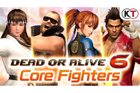 DEAD OR ALIVE 6 - Core Fighters - YouTube