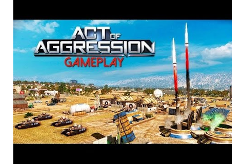 Act of Aggression Gameplay (PC HD) - YouTube