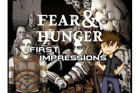 First Impressions | Fear and Hunger - YouTube
