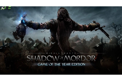 Middle Earth Shadow of Mordor PC Game GOTY Free Download