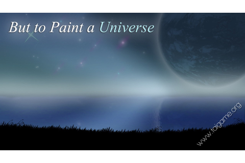 But to Paint a Universe - Download Free Full Games | Match ...