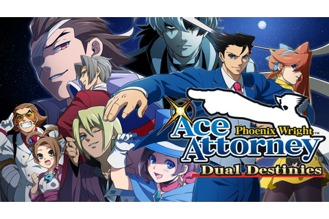 Phoenix Wright: Ace Attorney - Dual Destinies - All ...