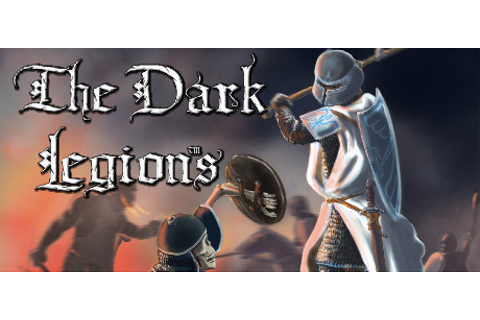 The Dark Legions on Steam