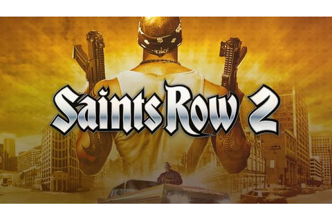 Saints Row 2 Full Version PC Game Download - The Gamer HQ