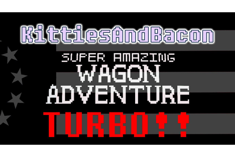 Super Amazing Wagon Adventure TURBO Review: Best Wild West ...
