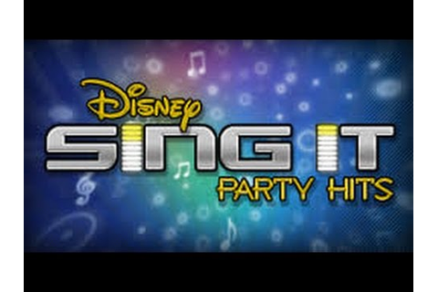 Disney Sing it Party Hits (list of Songs) Tracklist [full ...