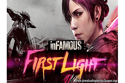 Infamous First Light PS4 ISO Download Game +Fix DLC (PKG ...