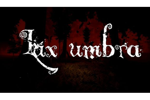 Lux umbra Free Download - Torrent Pc Skidrow Games
