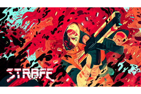 STRAFE® NOW THE BEST GAME EVER ON PC AND PLAYSTATION 4 ...