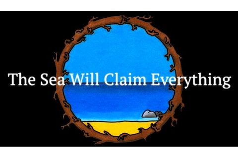 The Sea Will Claim Everything Free Download « IGGGAMES