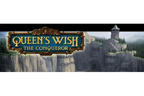 Queen's Wish: The Conqueror Trainer | Cheat Happens PC ...