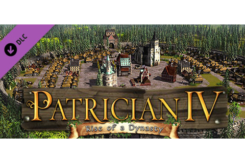 Patrician IV: Rise of a Dynasty on Steam