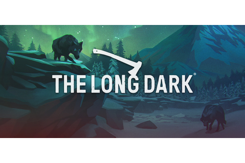 The Long Dark - Download Game Unlocked + Crack Only ...