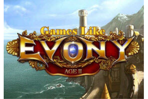 Games Like Evony: Empire Building MMOs