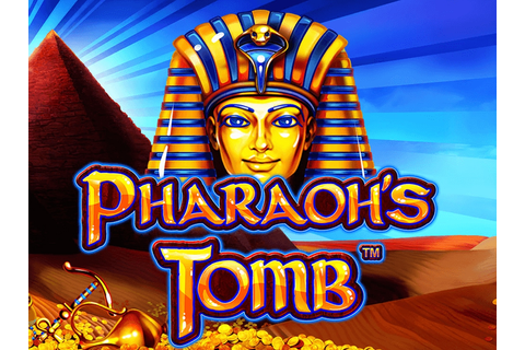 Review Of Pharaoh's Tomb Slots 2018 - Play For Free Here
