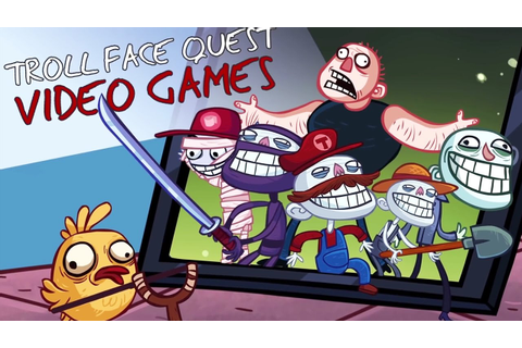 Troll Face Quest Video Games - All Levels Walkthrough ...