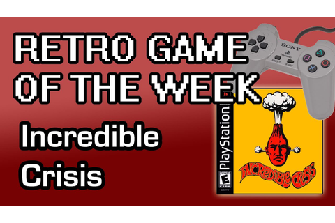 Retro Game of the Week - Incredible Crisis (PSX) - YouTube