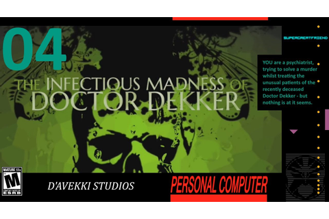 Bumbling Through The Infectious Madness of Doctor Dekker p ...