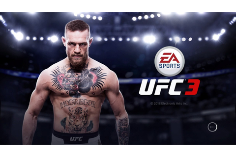 EA SPORTS UFC 3 Notorious Edition Announced for Xbox One ...
