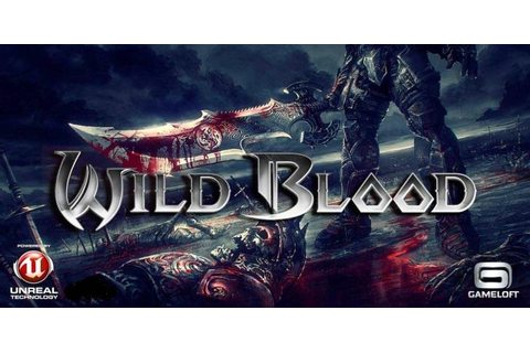 Wild Blood v1.1.0 full apk+SD DATA files download for ...