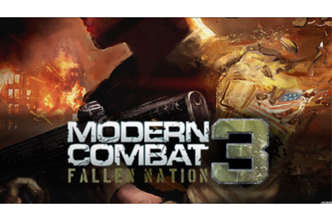 Modern Combat 3 Fallen Nation apk hd android free download ...