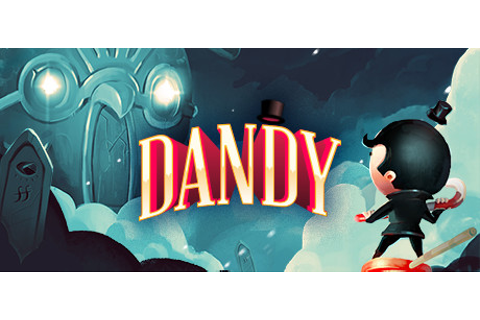 Dandy: Or a Brief Glimpse into the Life of the Candy ...