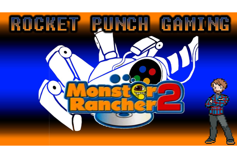 Monster Rancher 2: Best PS1 Game - Rocket Punch Gaming ...