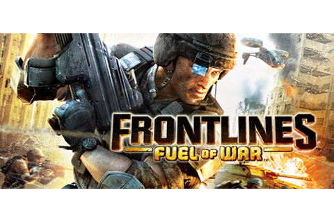 Frontlines™: Fuel of War™ on Steam
