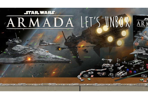 Star Wars Armada Unboxing - YouTube