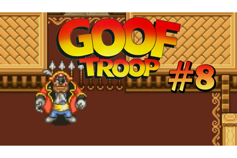 Game Over • Goof Troop #08 ★ Let's Play Together - YouTube