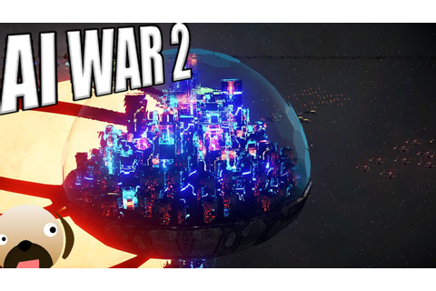 AI WAR 2 - New 4X Space Real Time Strategy 2018 New ...