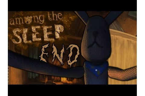 Are We Safe? | Among The Sleep DLC Ending | Prologue Part ...
