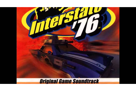 27. Fort Davis - (Interstate '76 Original Game Soundtrack ...